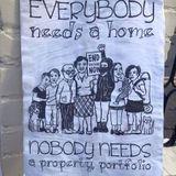 Everybody needs a home, not a property portfolio