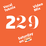 Trace Video Mix #229 by VocalTeknix