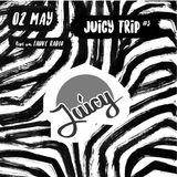 05.02.18 Fauve Radio - Juicy Trip #3