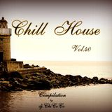 """""CHILL HOUSE""""   compilation Vol.40"