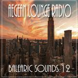 AIKO ON AEGEAN LOUNGE - BALEARIC SOUNDS 12