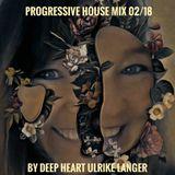 Progressive House Mix 02/18 By Deep Heart Ulrike Langer