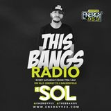 DJ Sol on This Bangs Radio - 10/14/17