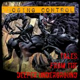 "Tales from the Deeper Underground: ""Loosing Control"""