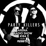 ARENA OFFICIAL RADIOSHOW #184 (Incl GuestMix Pessto) [FG RADIO USA]
