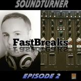 SoundTurner - FastBreaks#2 (EuroBeatradio.net / 09th June 2017)
