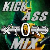Kick - A$$ Mix - DJ XT0RO