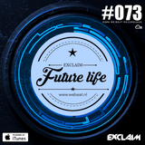 Future life #073 | We Beat Records | Mixed by Exlaim | Tech House