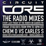"Circuit Core ""The Radio Mixes"" Episode 2: Carles S vs Chem D"