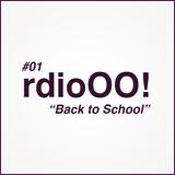 """Radio O.O! ep01 """"back To School!"""" 21/08/11"""