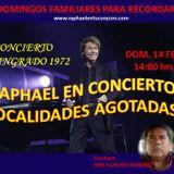RAPHAEL EN CONCIERTO LOCALIDADES AGOTADAS ... 14 FEBRERO