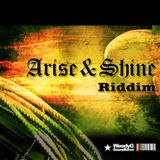 Arise & Shine Riddim 2013 [Weedy G Soundforce] - Megamix by G2 selecta
