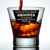 Cocktail Bargrooves Vol. 2 (Deephouse & Lounge)