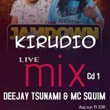 Dj Tsunami & Mc Squim Nyeri Kirudio Live Mix part 1 (cd1)