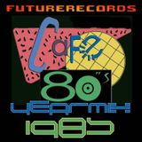 Futurerecords - Cafe 80s YearMix 1985