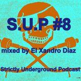 S.U.P #8 MIXED BY EL XANDRO DIAZ
