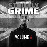 Strictly Grime Vol. 6