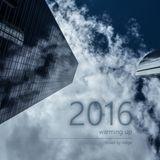 2016 - Warming Up