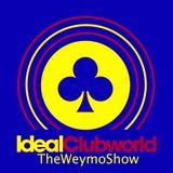 TheWeymo IdealClubWorldRadio 20-06-15