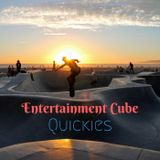 Entertainment Cube Quickies - Latest & Greatest In Online Entertainment