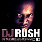 DJ Rush - DJ Rush Hours RadioShow Episode #010 (20.November.2014)