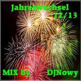 Jahreswechsel 12/13 (DJNowy Mix)