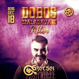 2015.12.18. - Dobos C. After by NIGHTLIFE at Cafe del RIO - Friday