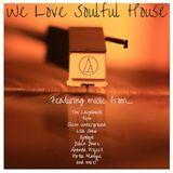 We Love Soulful House!