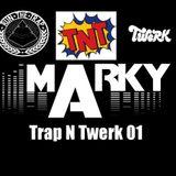 TNT - Trap N Twerk 01