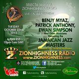 BENJY MYAZ, JAMAICAN JAZZ MASTERS2 LIVE INTERVIEW WITH DJ JAMMY ON ZIONHIGHNESS RADIO 10-22-13