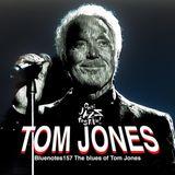 Tom Jones the blues of Tom in Bluenotes 157