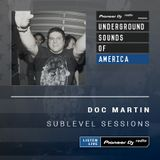 Doc Martin - Sublevel Sessions #008 (Underground Sounds Of America)