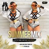 T.O GIRLS Presents - Summer Mix PART 1