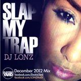 SLAP MY TRAP - MIXED BY DJLONZ