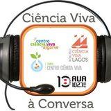 Ciência Viva à Conversa - 08Abril