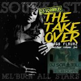 2014 DJ SCRIBBLES - THE TAKEOVER [SOUF'EAST MIXTAPE SERIES]
