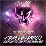 Trio Promotions Presents: Kiya De Marco - Journey To The Promisedland