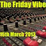 Maxk - The Friday Vibe, 15th March  2013 - The Funky One