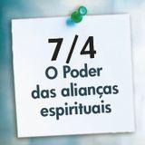 1 - ALIANÇAS ESPIRITUAIS: O Poder das Alianças Espirituais