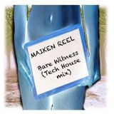 Maiken Reel - Bare Witness (Tech House mix)