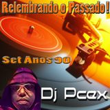 Set Anos 90 - By Dj Pcex