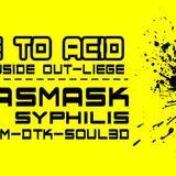 Liveact Tekno/Acid/Indus For Escape to Acid 06.12.2013