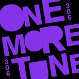 One More Tune 306 - @TalalSounds Guest Mix