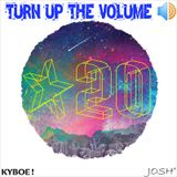 Turn Up The Volume #20