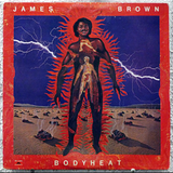 James Brown ~ Body Heat