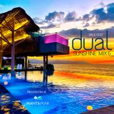 Dual Sunshine Mix 6 - Recorded live at Mantamar Beach Club on December 27, 2018.
