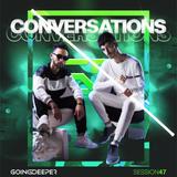 Going Deeper - Conversations 047