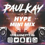 HYPE MINI MIX / GRIME / HOUSE / BASSLINE / GARAGE /
