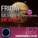 [THETKAEO] Friday Rockin Party Mixtape - 022: Tomorrowworld Edition