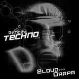 Banging Techno sets 043 >> 2Loud // Darpa